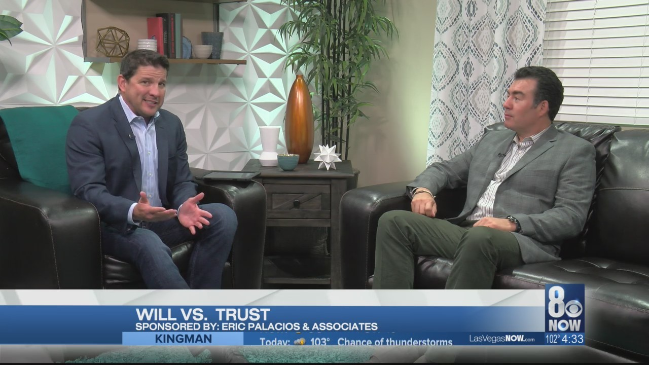 Attorney Eric Palacios on the difference between Wills & Trusts