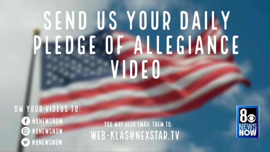 Fonkelnieuw Share your Pledge of Allegiance videos with 8 News Now   KLAS - 8 ER-82