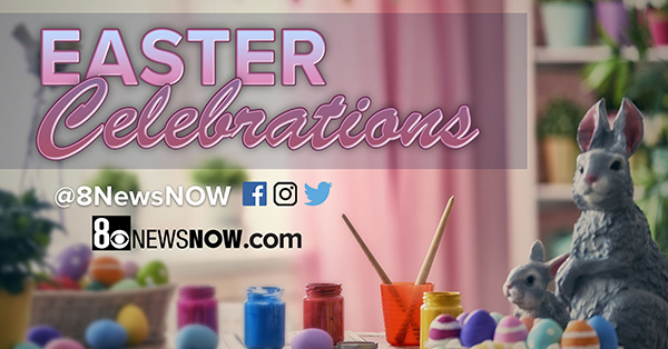 8 news now easter celebrations